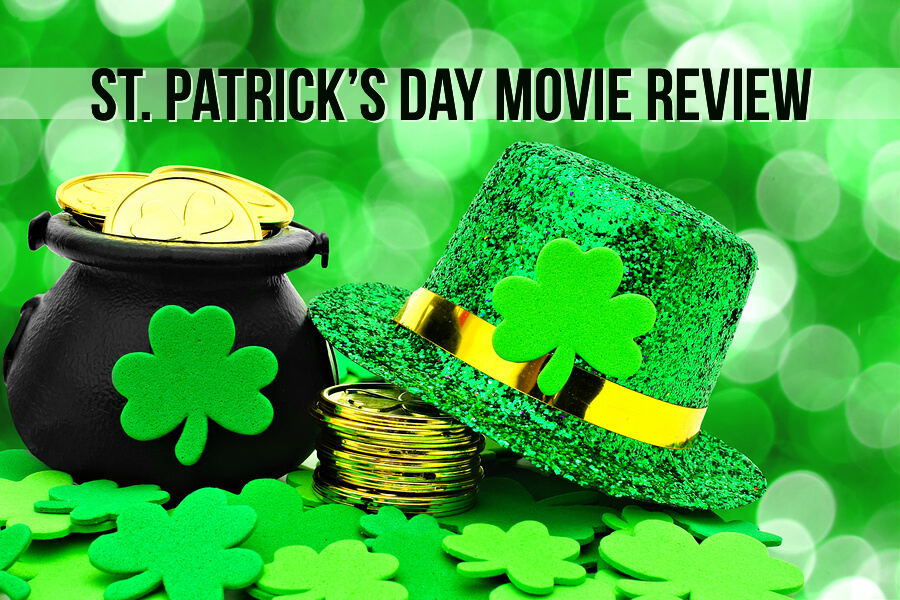 Review: Top 5 movies to watch for St. Patrick's Day
