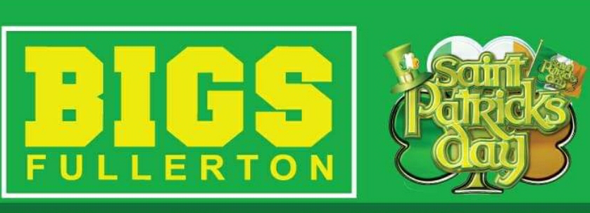 Celebrate St. Patrick's Day all day here at Bigs in Downtown Fullerton.