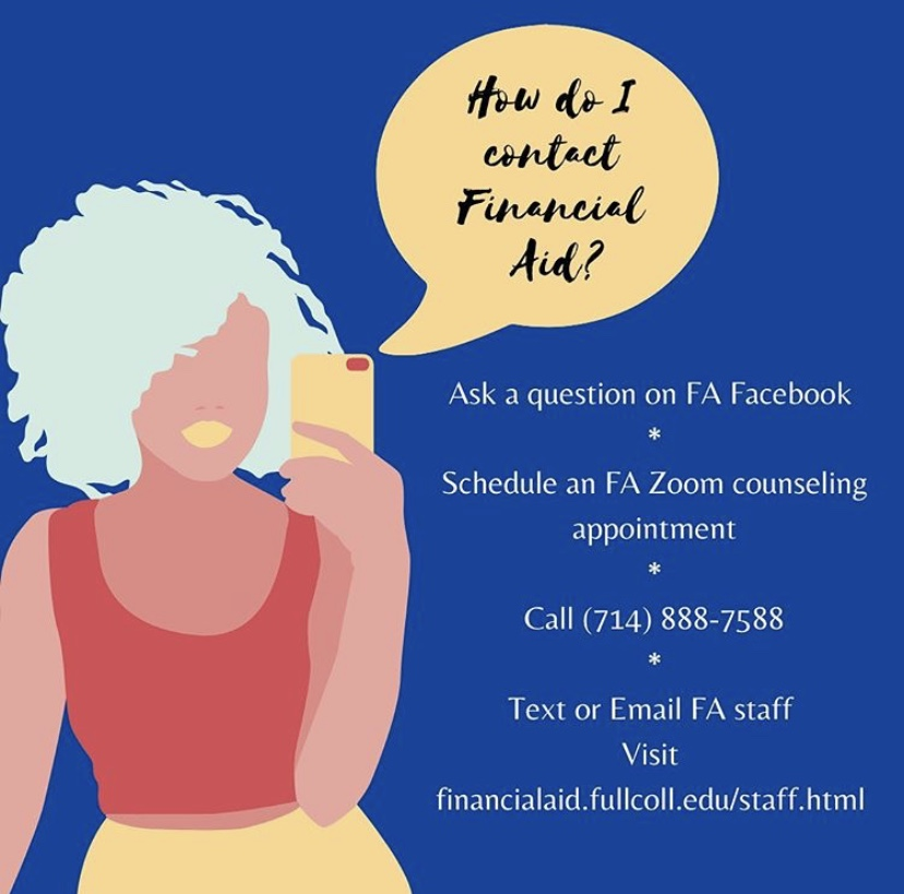 Fullerton College has provided numerous ways to contact the financial aid office.