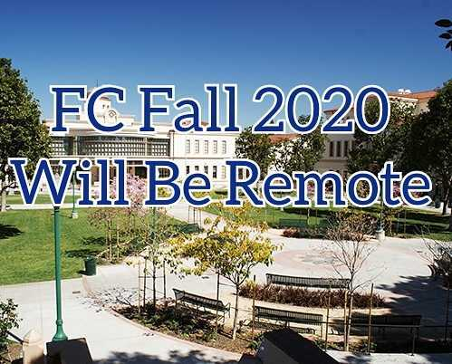 Fullerton College's Fall 2020 semester will continue to be remote.