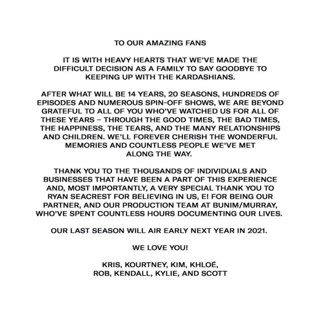 The announcement of the end of KUWTK from the Kardashian/Jenner family.