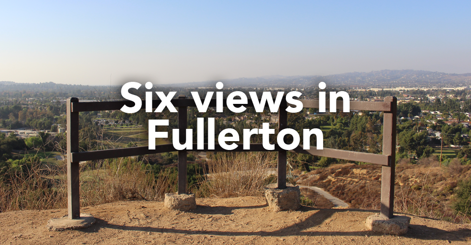 Six captivating views in the city of Fullerton.