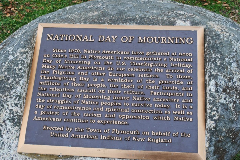 National Day of Mourning plaque detailing the beliefs of Native Americans in regards to Thanksgiving.