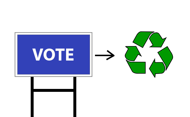 Many campaign signs can be recycled or reused to make other DIY projects.