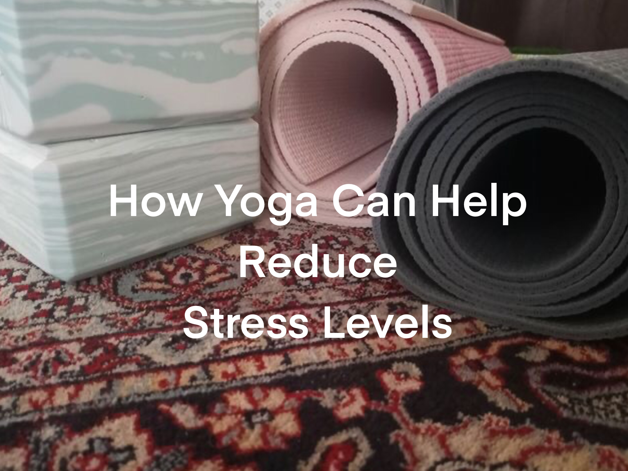 Photo of How Yoga Can Reduce Stress Levels