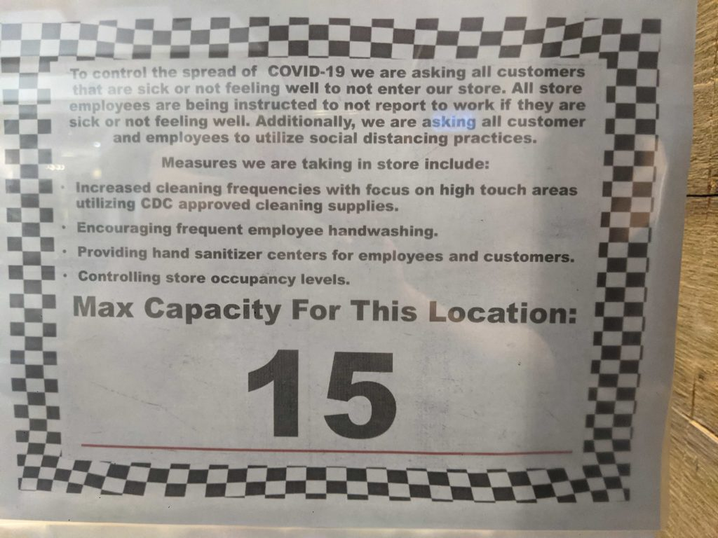 Occupancy Limits are standard at each store.