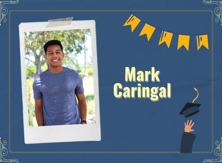 Mark Caringal aspires to become a physical therapist.