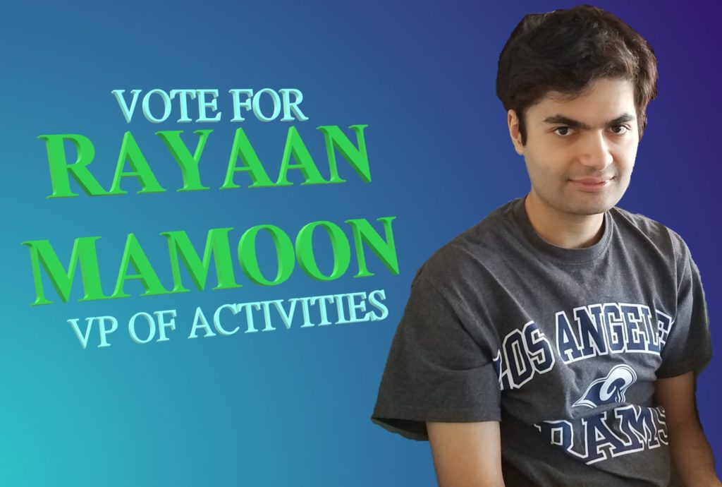 VP of Activities candidate Rayaan Mamoon.