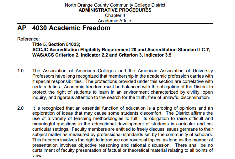 NOCCCD allows college professors academic freedom in their classroom in order to address controversial topics and opinions that may cause some students discomfort.